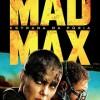 MAD MAX: ESTRADA DA FURIA
